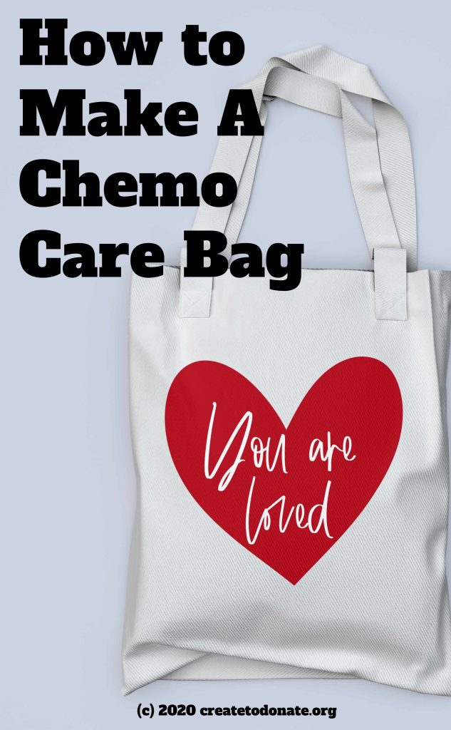 Make a chemo care bag and add a port pillow