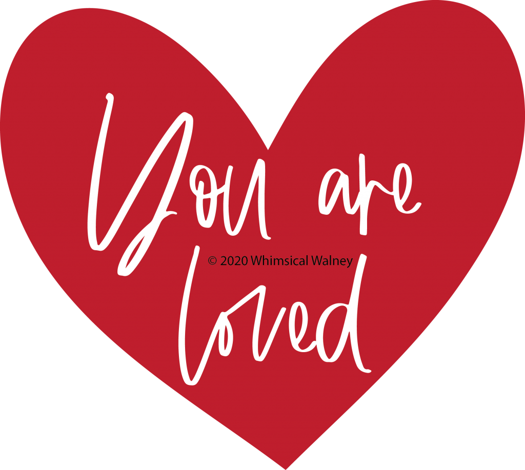 You are loved SVG Whimsical Walney